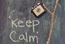 """Keep calm..."" board"