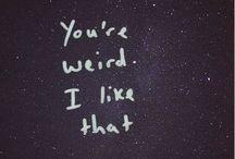 Weird / Weird