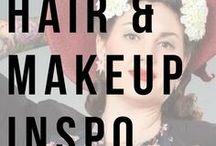 Hair and Makeup / Inspirational hair and makeup styling