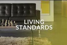 Living Standards / Mais que mobiliário, é um estado de espírito e estilo de vida