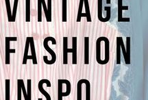 Vintage Fashion Inspiration / A collection of beautiful vintage styles