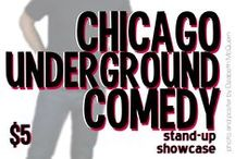 My Chicago Underground Comedy Posters Designed by Elizabeth McQuern / Based on my own photography. Chicago Underground Comedy, almost ten years strong, $5, every Tuesday at the Beat Kitchen, 2100 W. Belmont.  http://www.chicagoundergroundcomedy.com/