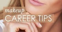 Makeup Career Tips / Success is all in the details. Tips and tricks from successful artists to be the best YOU can be.