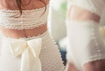 Bridal Lingerie / What to wear under the wedding dress.