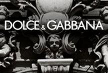 Dolce & Gabbana / by MINALI ™