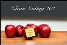 Healthy/Clean eating / by Mary Mastrelli Ginley