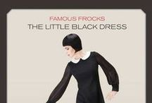 Famous Frocks: The Little Black Dress / A board to pin inspiration for the iconic Little Black Dress. / by Lulu Bliss {Dolin}