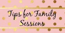 Tips for Family Session