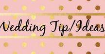 Wedding Tips/Ideas