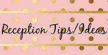 Reception Tips/Ideas