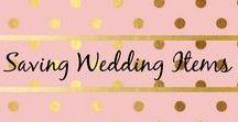 Saving Wedding Items