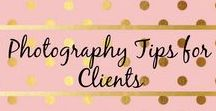 Photography Tips for Clients