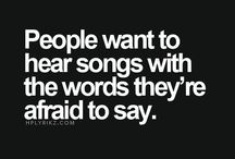 Lyrics / ... Some of the words I wish I could say ...