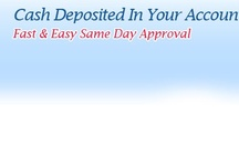 Instant Same Day Loans / Instant same day loans are arranging online cash your bad credit history. These loans provide you best option for access money without pay fee and no credit check. To apply with us.