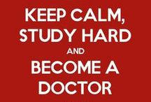 My life / One day, I will be a doctor...