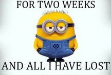 Minion Humor / Minions...You just have to laugh.