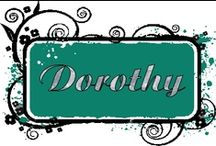 """""""D"""" For Dorothy / by Dorothy Fugate Steeley"""