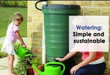 Water Use / From water tanks to efficient watering systems. Simple and sustainable ways to use water in the garden