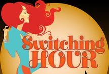 SWITCHING HOUR / New series coming this fall......