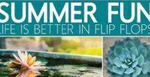 SUMMER FUN / life is better in flip flops