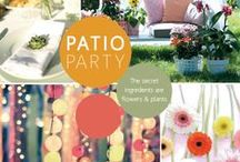 Patio Party / The secret ingredients are flowers & plants