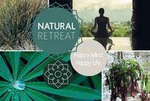 Natural retreat / Happy mind. Happy life.