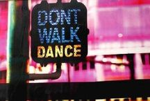 Dance Like Everyone Is Watching!  / Here is a board dedicated to the best thing in life....dance! :)