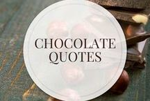 Chocolate Quotes / Chocolate Quotes | A one-stop shop for the freshest & highest quality organic chocolate for the chocolate lover, the chocolate maker, chef & baker | SantaBarbaraChocolate.com