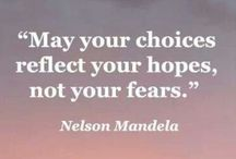 Words of wisdom / quotes