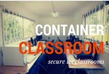 "Classroom in a Container / One of the projects we run is building a ""Classroom In A Container"". A simple solution which provides a secure environment for learning"