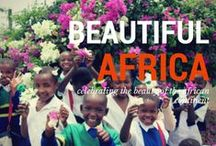 Beautiful Africa. / celebrating the beauty of the African continent