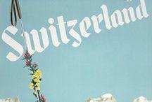 SWITZERLAND / by WDT