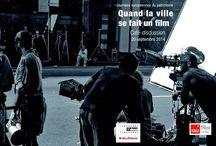 Quand la ville se fait un film / Exposition et café-discussion sur l'urbanisme, le patrimoine et le cinéma. Organisés dans le cadre des Journées européennes du patrimoine 2014.