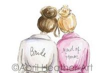 I'm a Maid of Honor / by Lizzie Davis