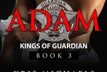 Adam, The Kings of Guardian - Book 3 / The things that helped inspire Adam and Keelee's story.