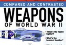Military Technology / Weapons technology from ancient times to the present day, with plenty of World War II.
