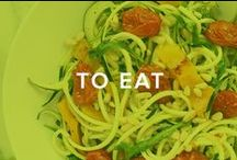 To Eat / by Brit + Co