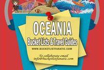 Oceania — Bucket List Ideas & Guides / Great bucket list ideas and travel guides for Oceania by the awesome Pinterest community & Bucket List Fanatic.