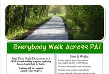 Everybody Walk Across PA / Enjoy a virtual walk and spend 8 weeks developing healthy habits. Build a team of 5, and count your miles.