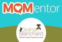 Mom Mentors / A Mom Mentor is not a perfect mom, but she is dedicated to loving God and loving people, starting with her family. Her service and experience as a blogger, author, or volunteer is encouraging and inspirational, as she offers insights that help others persevere in daily life. Being a parent isn't glamorous, but it is always meaningful.
