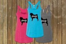 Pug Clothing & Apparel / Awesome pug clothing found on pinterest