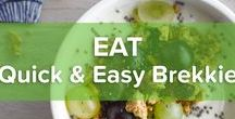 Quick & Easy Brekkie / Morning rush? We all know the drill! But do not ever skip your breakfast! With the ideas you have your quick and easy breakfast ready in no time!