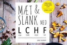 LCHF mad / Opskrifter til LCHF