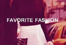 Favorite Fashion / We live and die for Fashion! Here's our collection of our favorite looks at the moment!