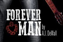 Forever Man / Forever Man By AJ DeWall Available August 5, 2014