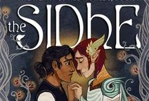 The Heart of All Worlds: The Sidhe / Available July 21st at interludepress.com