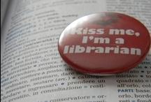 """Kiss me, I'm a librarian"""