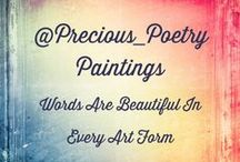 Precious Poetry / Precious_Poetry Paintings where we take quotes and turn them into art. We have a shop through Etsy where there are a few of my own quotes on display for sale, as examples. View my Instagram page @Precious_Poetry for inspiration.