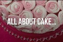 All about Cake...