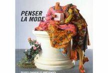 Incontournables / Les ouvrages de référence pour une Culture Mode